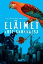 Elisa Aaltola & Sami Keto (toim.) – Eläimet yhteiskunnassa. Into-kustannus. 2015. 364 s.