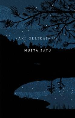 Musta Satu. Aki Ollikainen 2015. Siltala. 155s.