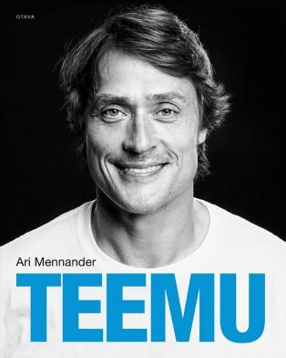 Ari Mennander: Teemu. Otava, 2014, 320 s.