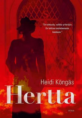 Heidi Köngäs. Hertta. 2015. Otava. 285s.