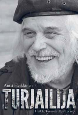 Antti Heikkinen: Turjailija. Siltala 2015. 250s.