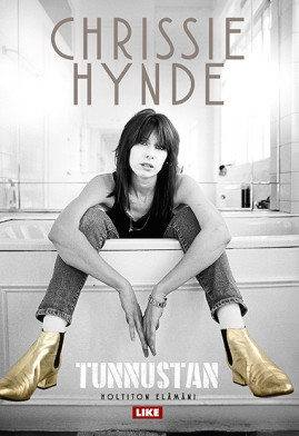 Chrissie Hynde: Tunnustan – holtiton elämäni. Like 2016. 300s.