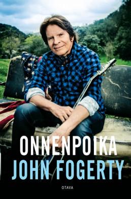 John Fogerty: Onnenpoika. Suomentaja: Ari Suramo Otava 2016. 415s.