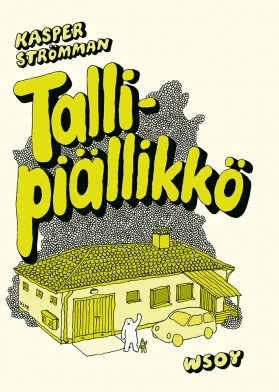 Kasper Strömman: Tallipiällikkö. WSOY, 2016, s. 86.