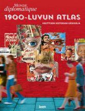 1900-luvun atlas - Kriittisen historian käsikirja. Into kustannus 2016. 175s.