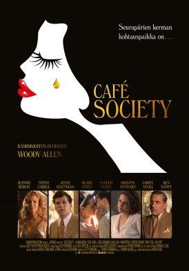 Café Society (2016) Ohjaus ja käsikirjoitus: Woody Allen Rooleissa: Steven Carrell, Jesse Eisenberg, Kristen Stewart, Blake Lively