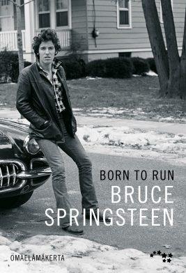 Bruce Springsteen: Born to Run. Otava 2016.