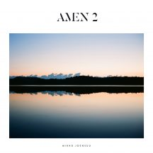 Mikko Joensuu: Amen 2. Svart Records 2016.